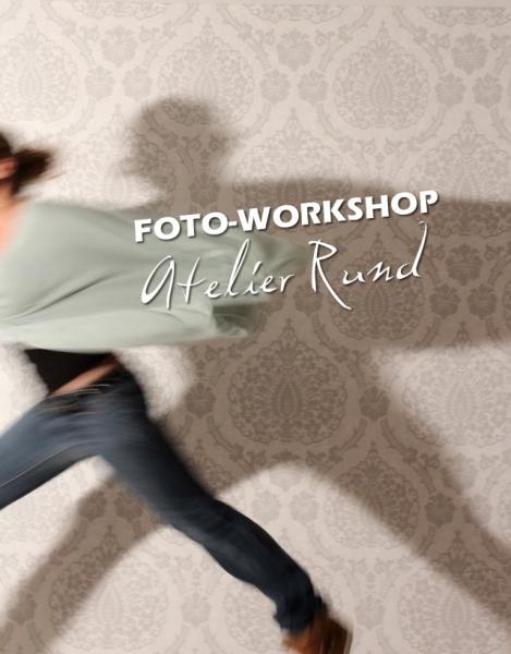 Foto-Workshop Atelier Rund